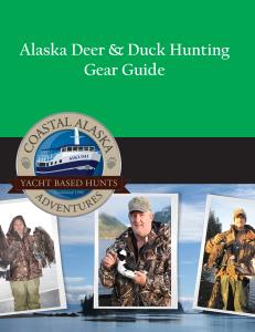 Alaska Deer Duck Hunting Gear List